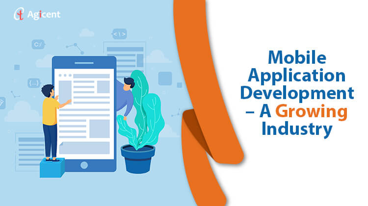 Mobile Application Development - A Growing Industry