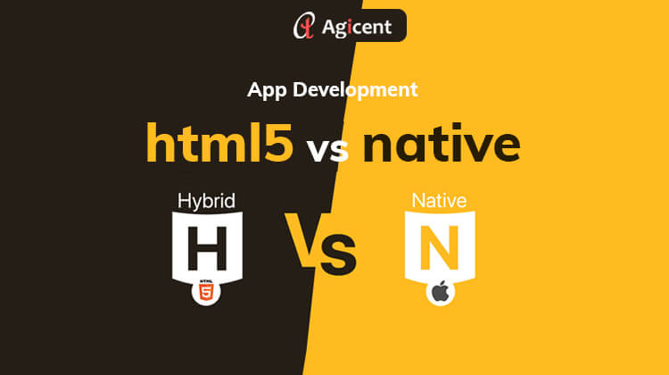 App Development – HTML5 Vs Native