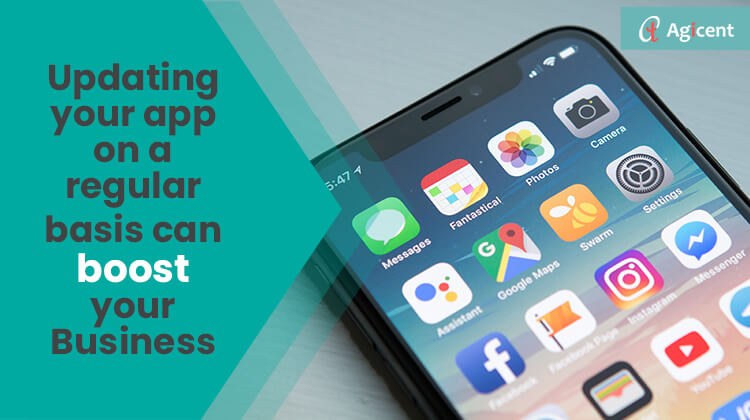 Updating your app on a regular basis can boost your business