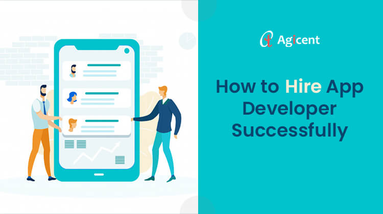 How to Hire App Developer Successfully