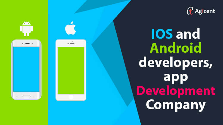 iOS and Android Developers, App Development Company