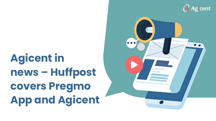 Agicent in news -  Huffpost cover pregmo App and Agicent