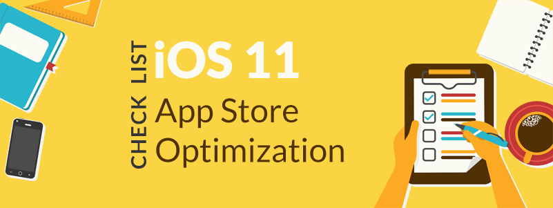 ios 11 app store optimization checklist for app publishers