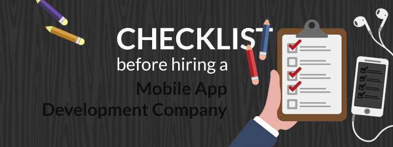 Checklist for hiring an app development company.
