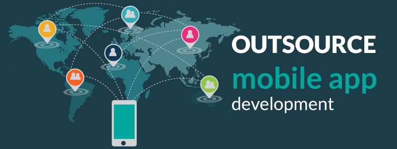 how to outsource mobile app development and why