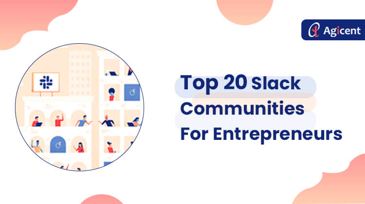 Top 20 Slack communities for entrepreneurs