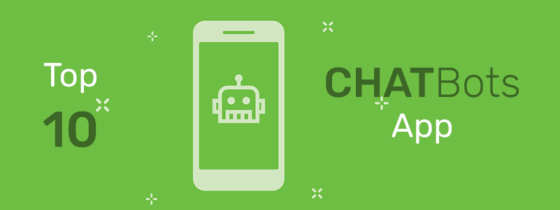 Top 10 AI Chatbot apps Dec 2017