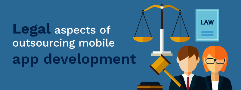legal_aspects_of_outsourcing_mobile_app_development
