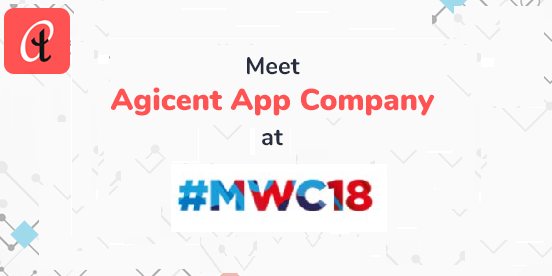 Meet Agicent at mwc 2018, Barcelona