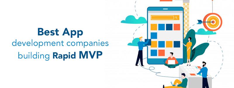 best_app_development_companies_to_build_rapid_mvp