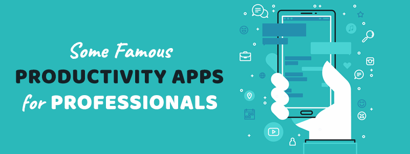 some_famous_productivity_apps_for_professionals