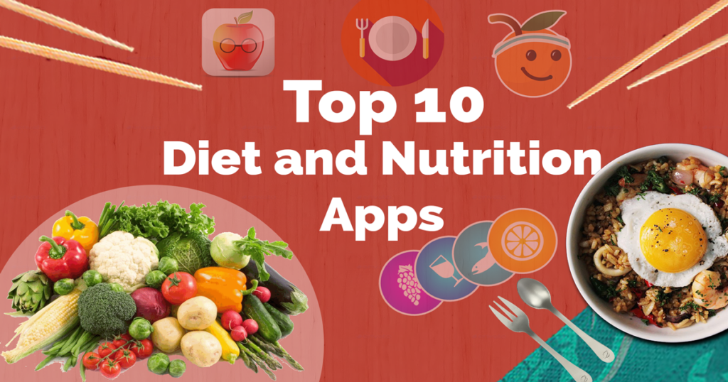 Top 10 Diet and Nutrition Apps 2018