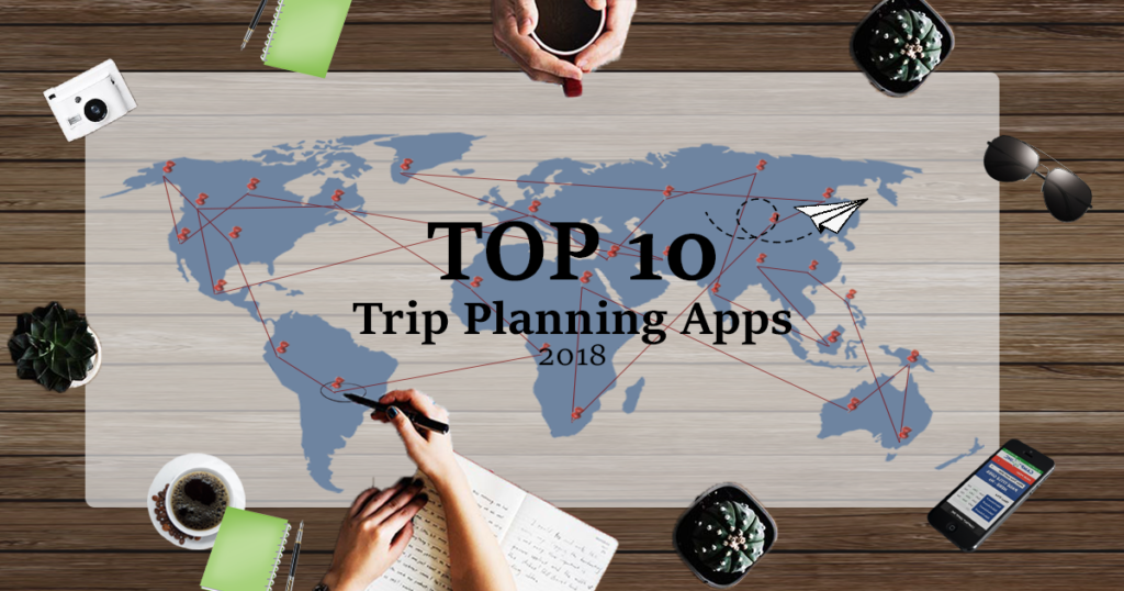 Top 10 Travel Apps 2018