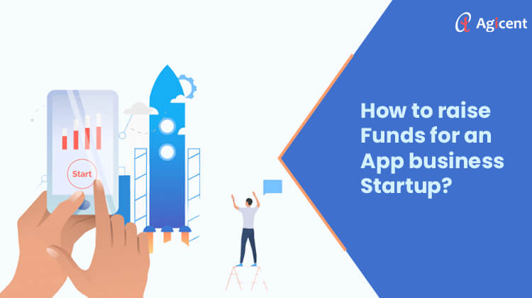 How to raise funds for an app business startup