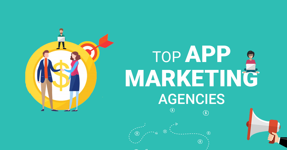 Top App Marketing Agencies