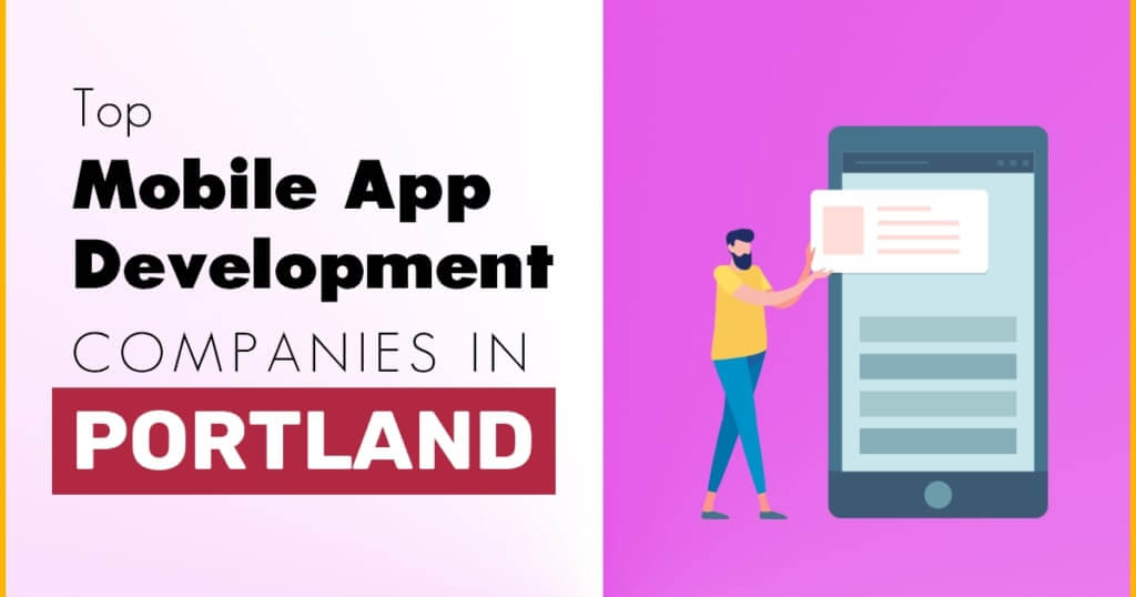 Top Mobile App Development Companies in Portland