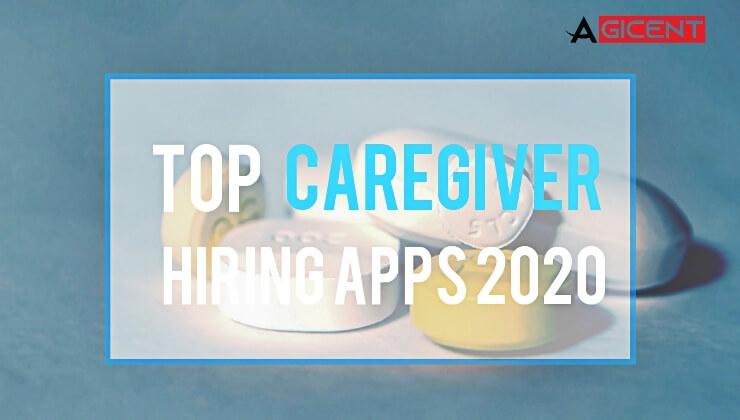 Top Caregiver Hiring Apps 2020