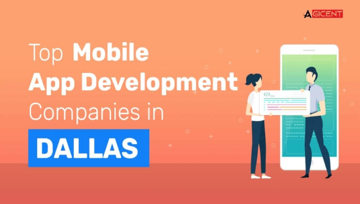Top Mobile App Development Companies in Dallas