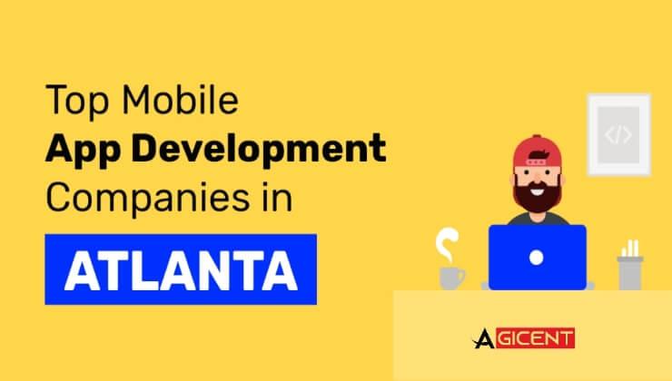 Top Mobile App Development Companies in Atlanta