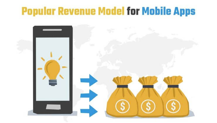 Popular Revenue model for mobile apps